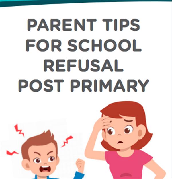 Parent Tips for School Refusal