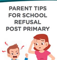 Parent Tips for School Refusal