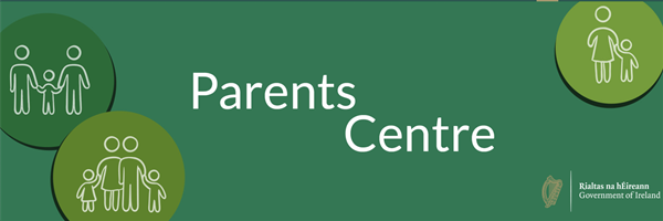 'Parents Centre' providing information and support to Parents